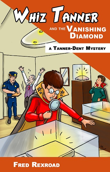 Whiz Tanner and the Vanishing Diamond